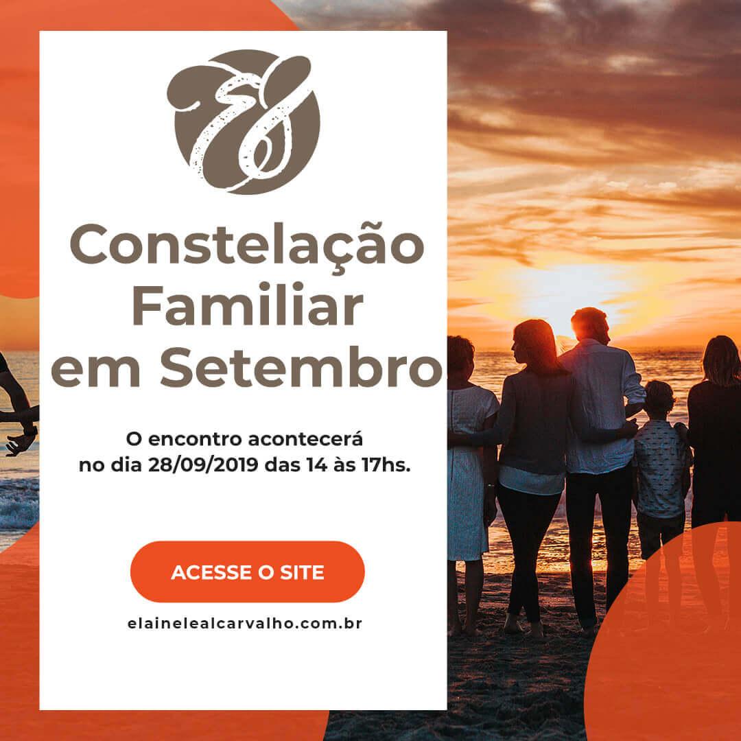 Constelação Familiar - Elaine Leal Carvalho - Próximo Evento